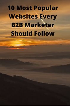 10 Most Popular Websites Every B2B Marketer Should Follow Digital Marketing Strategy, Marketing Strategies, Marketing Ideas, Night Jobs, Competitor Analysis, Copywriting, Most Popular, Infographic, How To Become