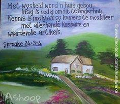 Met wysheid word 'n huis gebou...