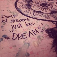 Never stop dreaming @DaisyVickers1