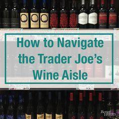 How to Navigate the Trader Joe's Wine Aisle