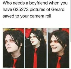 k but what if your boyfren was actually gerard way what would you do