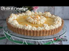 recette de tarte à l'orange par Soulef - YouTube