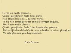 Erich Fromm'dan iyi bir tespit...