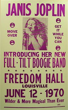 Janis Joplin & Her New Full Tilt Boogie Band, 1970