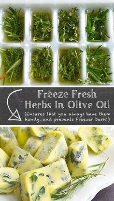 Herbs:  Freeze Fresh #Herbs in Olive Oil (prevents browning and freezer burn). #CookingTips&Hacks