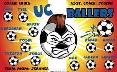UC Ballers Soccer sports team banner, made in the USA and shipped fast by Banners USA. http://www.bannersusa.com/