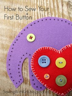 Sewing with Kids: How to Sew Your First Button