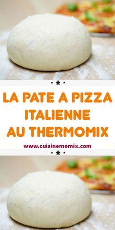 La Pate A Pizza italienne Au Thermomix - - Neapolitanische Pizza, Pizza Maker, Good Pizza, Pizza Dough, Chef Recipes, Italian Recipes, French Recipes, Ihop French Toast Recipe, Torrone Recipe