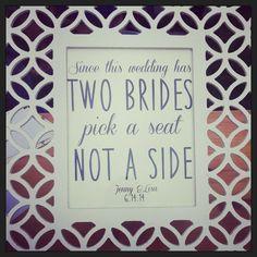 Wedding Reception Sign. #wedding #lesbian #2brides