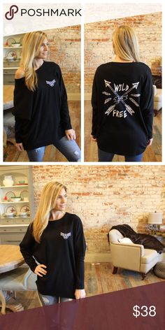 "Black "" Wild and Free"" sweater Modeling size small. 60% polyester 35% rayon 5%'spandex. Bust laying flat: S 22"" M 23"" L 24"" length S 29"" M 30"" L 31"". Add to bundle to save when purchasing. FC7551216 Sweaters Crew & Scoop Necks"