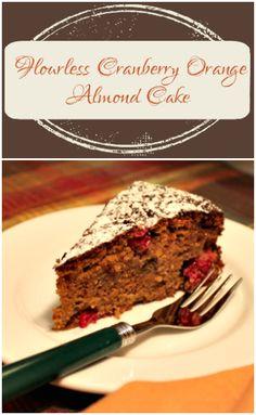 Flourless Cranberry Orange Almond Cake   this Fox Kitchen