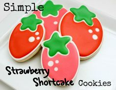 How to Make Simple Strawberry Shortcake Cookies
