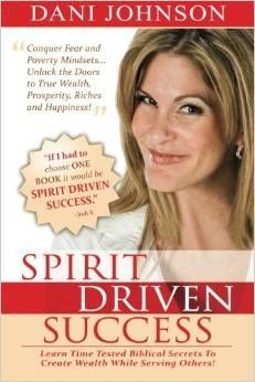 """""""At the age of 21, I was homeless, living out of my car, totally broke, and on my own. I remember thinking, How did I get here? Why did this happen? Two years later I was a millionaire."""" Dani Johnson Like no other book, Spirit-Driven Success unlocks the door to biblical wealth and prosperity secrets and translates them into easy-to-understand strategies. You can immediately apply these concepts that result in measurable success in every aspect of your life. #affiliate"""