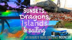Dragons, Islands, Sunsets and Sailing through Indonesia Komodo Island boat trip - My favourite travel experience in Indonesia Introduction If you have been
