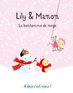 Lily et Manon, le bonhomme de neige