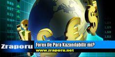 Forex ile Para Kazanılabilir mi?