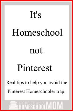 It's homeschool not Pinterest. Stop letting Pinterest make you feel small with these great tips and ideas to see a post for what it is. - #homeschool #education #edchat #homeschooled #homeschooling