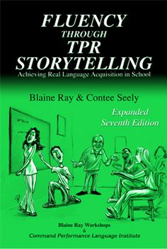 Fluency through TPR Storytelling - achieving real language acquisition in school - druk Teaching Tools, Student Learning, Storytelling Books, School Book Covers, World Language Classroom, Language Acquisition, World Languages, Simple Stories, Inspiration For Kids