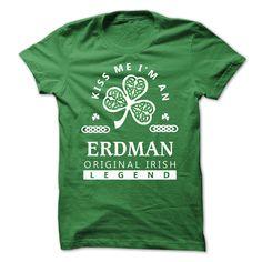 Kiss Me Im ERDMAN 2015 Hoodies Tshirt Patrick Day T Shirt, Hoodie, Sweatshirt