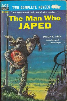 i don't understand the title, but it *is* philip k. dick.