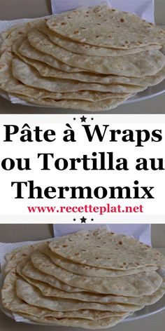 Wraps or Tortilla Dough with Thermomix Slow Cooker Recipes, Low Carb Recipes, Cooking Recipes, Appetizer Recipes, Snack Recipes, Cake Recipes, Tumblr Food, Thermomix Desserts, Party Food And Drinks