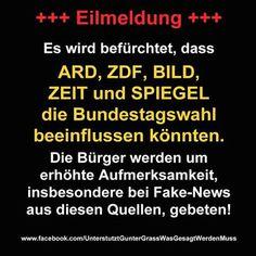 EILMELDUNG: Es wird befürchtet, dass ARD, ZDF, BILD, ZEIT und SPIEGEL die Bundestagswahl beeinflussen könnten. Die Bürger werden um erhöhte Aufmerksamkeit, insbesondere bei Fake-News aus diesen Quellen gebeten!