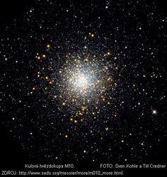 """NGC 6254, M10  Souhvězdí: Hadonoš      Hvězdy podobné našemu Slunci využívají vodík jako palivo, ve svých jádrech jej """"spalují"""" na hélium jadernou fúzí. Co se stane, když vodík dojde? Nějakou dobu vodík hoří v obálce obklopující jádro hvězdy, hvězda expanduje a stává se červeným obrem."""