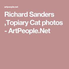 Richard Sanders ,Topiary Cat photos - ArtPeople.Net