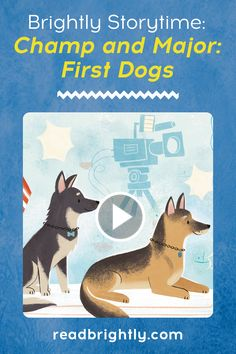 This Brightly Storytime is a paws-itively fun new read about Champ and Major, President Joe Biden's beloved dogs as they adjust to life in the White House. . Shelter Dogs, Read Aloud, Story Time, Great Books, Champs, Pup, Bright, Reading, Children