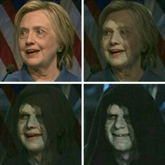 Hillary Clinton or Emperor Palpatine?<<at least Palpatine could keep a secret