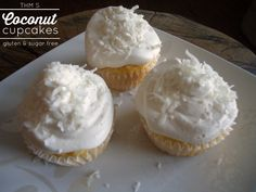 THM S Coconut Cupcakes-1 egg-3 tbsp. plain greek yogurt-2 tbsp. coconut flour-1/4 cup unsweetened coconut-2 tsp pyure stevia sweetner-1 tsp baking powder-splash of vanilla and coconut extract.  Mix well, bake in 350 degree oven for 9-10 minutes.  For whipped frosting, 1/3 cup heavy whipping cream, 1 oz of cream cheese, 2 tsp pyure stevia sweetner, and a splash of coconut extract.  Whip until firm peaks form.  Makes three cupcakes, YUM!