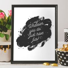 Have fun, Best friend gift, Abstract Print, Home decor, Apartment wall decor, Printable art, instant download, Quote print,Black white,print