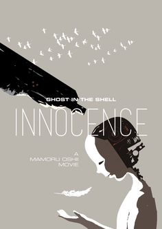 Innocence (Ghost in the Shell) movie poster by Ismaël Ndir, via Behance