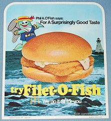 1976 Filet-O-Fish from MacDonalds Hey mom! Remember when you thought you were sick on a Mc D's fish sandwich BUT instead you were pregnant with Brian!!