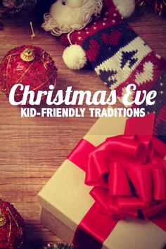 These 5 Kid-Friendly Christmas Eve Traditions are something the whole family can enjoy! We love doing #4.