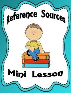 Free Reference Sources Mini Lesson - Gay Miller - TeachersPayTeachers.com