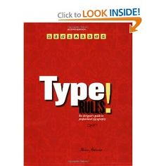 Type Rules!: The Designer's Guide to Professional Typography (Ilene Strizver), found via the TDC
