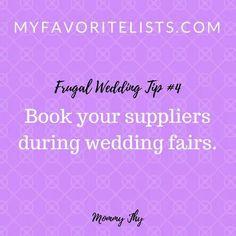 #4 Book your suppliers during wedding fairs http://myfavoritelists.com/2017/12/13/top-5-frugal-wedding-tips/ #MyFavoriteLists