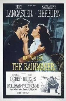 The Rainmaker is a 1956 film directed by Joseph Anthony and adapted by N. Richard Nash from his play The Rainmaker. The film tells the story of a middle-aged woman, suffering from unrequited love for the local town sheriff; however, she falls for a con man who comes to town with the promise that he can make it rain. It stars Burt Lancaster, Katharine Hepburn, Wendell Corey, Lloyd Bridges and Earl Holliman.