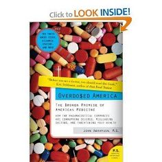 Drawing on his background in statistics, epidemiology, and health policy, John Abramson, M.D., reveals the ways in which the drug companies have misrepresented statistical evidence, misled doctors, and compromised our health. The good news is that the best scientific evidence shows that reclaiming responsibility for your own health is often far more effective than taking the latest blockbuster drug.