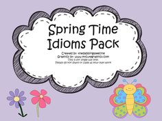 FREE- Spring Time Idioms Pack -Work on figurative language with a Idioms Activities, Speech Therapy Activities, Speech Language Pathology, Language Activities, Speech And Language, Language Arts, Spring Activities, Writing Activities, Figurative Language