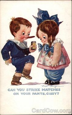 Can You Strike Matches on Your Pants, Cissy? Comic, Funny