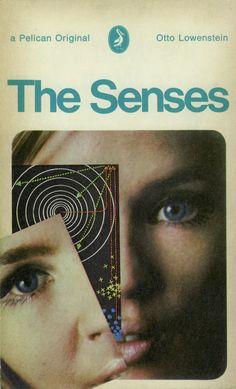 The Senses (Pelican paperback) Book Cover Art, Book Cover Design, Book Design, Vintage Book Covers, Vintage Books, Antique Books, Book Sleeve, The Secret History, Penguin Books