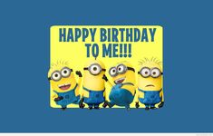 Super funny happy birthday minions despicable me Ideas Super Funny Quotes, Funny Quotes For Teens, Funny Memes, Jokes, Happy Birthday Minions, Happy Birthday Me, Cute Wallpapers Quotes, Wallpaper Quotes, Desktop Wallpapers