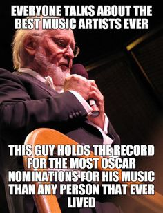 Ladies And Gentlemen, John Williams. My favorite composer for over 30 years.