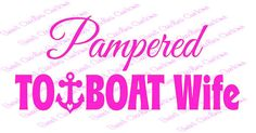 Pampered Towboat Wife Car Decal by SweetCarolinaVinyl on Etsy