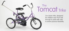 Tomcat Trikes: Tomcat SNI Ltd Products including disabled trikes, special needs chairs and Orthotic Trainers