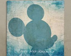 Disney wall art canvas in vintage style, Disney Mickey Mouse canvas, Never stop dreaming, Inspirational quote wall canvas. REMAKE PROJECT