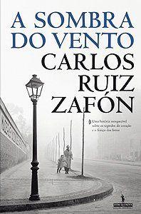 Carlos Ruiz Zafón, A Sombra do Vento, Read 2012, ***