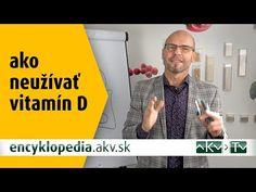 Vitamín D – Ako neužívať? - YouTube